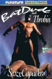 Bat Dude and Throbin The Sexxcapaders