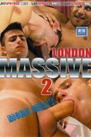 The London Massive 2