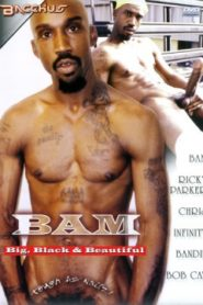 Bam Big Black and Beautiful