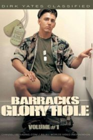 Barracks Glory Hole