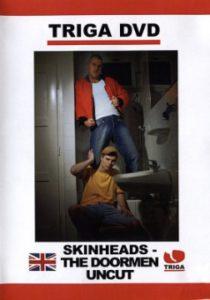 Skinheads The Doormen Uncut