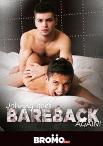 Johnny Goes Bareback Again