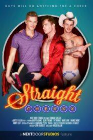 Straight Chexxx