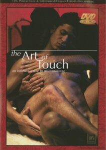 The Art of Touch 1 An Intimate Guide to Male Massage