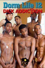 Dorm Life 12 Dick Addiction
