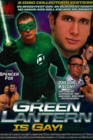 The Green Lantern is Gay A XXX Parody