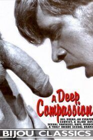 A Deep Compassion aka Love God