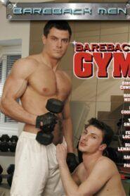Bareback Gym aka Bareback Muscle Men