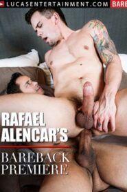 Rafael Alencars Bareback Premiere