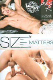 Size Matters 1