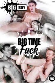 Big Time Fuck