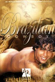 Brazilian Cowboy aka Agora É Que São Eles