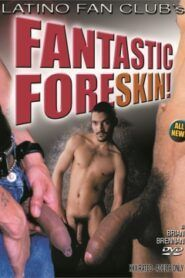 Fantastic Foreskin