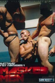Matthias Fist Fantasies 1 Masked Men