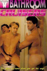 Bathroom Cruisers