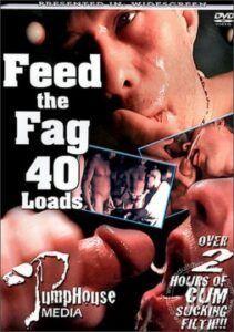 Feed the Fag 40 Loads