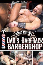 Rocco Steeles Dads Bareback Barbershop