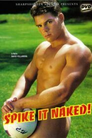 Spike It Naked