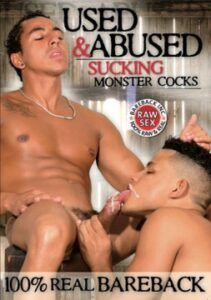 Used and Abused Sucking Monster Cocks