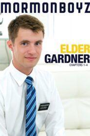 Elder Gardner Chapters 1-4