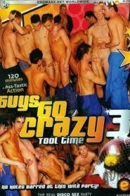 Guys Go Crazy 03 Tool Time
