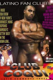 Latin Showboyz 3 Club Coqui