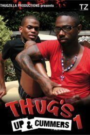 Thugs Up and Cummers 1