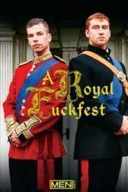 A Royal Fuckfest