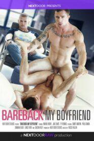 Bareback My Boyfriend
