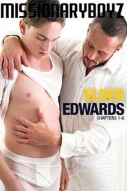 Elder Edwards Chapters 1-6