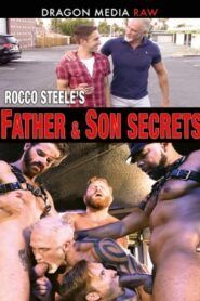 Rocco Steeles Father and Son Secrets