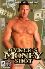 Rykers Money Shot