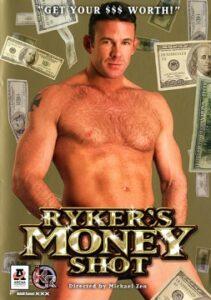 Rykers Money Shot
