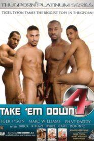 Take Em Down 4
