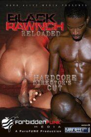 Black Rawnch Reloaded