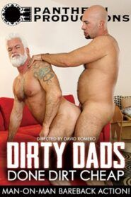 Dirty Dads Done Dirt Cheap
