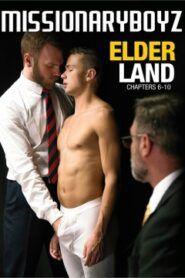 Elder Land Chapters 6-10