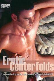 Erotic Centerfolds
