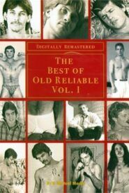 The Best of Old Reliable 1