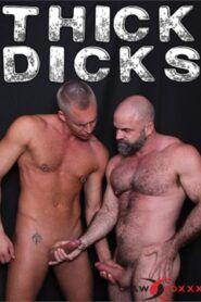 Thick Dicks