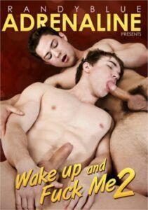 Wake Up and Fuck Me 2