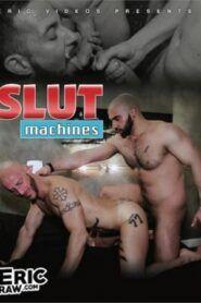 Slut Machines