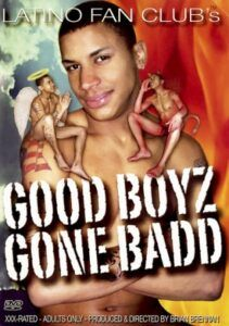 Good Boyz Gone Badd