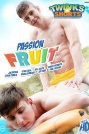 Passion Fruit (TwinksInShorts)