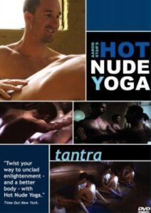 Aaron Stars Hot Nude Yoga – Tantra