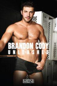 Brandon Cody Unleashed