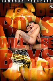 Boys Will Be Boys (IoMacho)