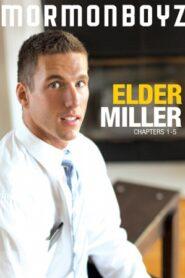 Elder Miller Chapters 1-5