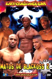 Matos de Blackoss 2 aka Black Street Muscle 2