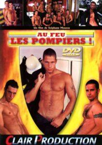 Au feu les pompiers aka Fireman Anal aka Fire Pumpers